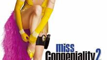 Miss Congeniality 2: Armed and Fabulous starring Sandra Bullock
