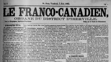 ThereÍs the very first issue, in 1860, when it was still called Le Franco-Canadien Le Franco-canadien Fondé par Félix-Gabriel Marchand (premier ministre du Québec de 1897 ö 1900), Le Franco-Canadien a précédé Le Canada Français, qui est toujours publié ö Saint-Jean-sur-Richelieu. Pour en savoir plus...