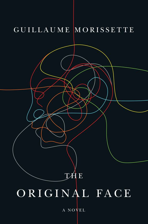 The globe 100 these are the best books of 2017 the globe and mail the original face by guillaume morissette esplanade books a cash strapped 29 year old internet artist is at the heart of morissettes second novel malvernweather Images