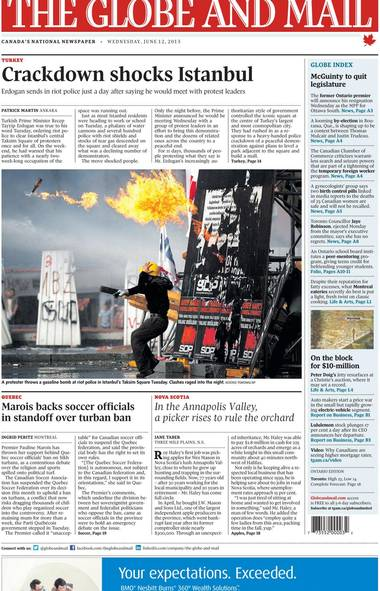 "The front page of The Globe and Mail on June 12, 2013. One reader wrote: ""At this time, I would also like to share an article published by The Guardian on june 11th , which talked about the misleading scene staged by the current government to justify their planned brutality that day. The photo that the Globe used which depicts a man throwing a Molotov cocktail clearly depicts the falsification that I am referring to."""