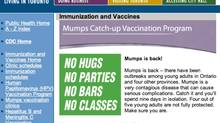 The City of Toronto website warns of the dangers of mumps.
