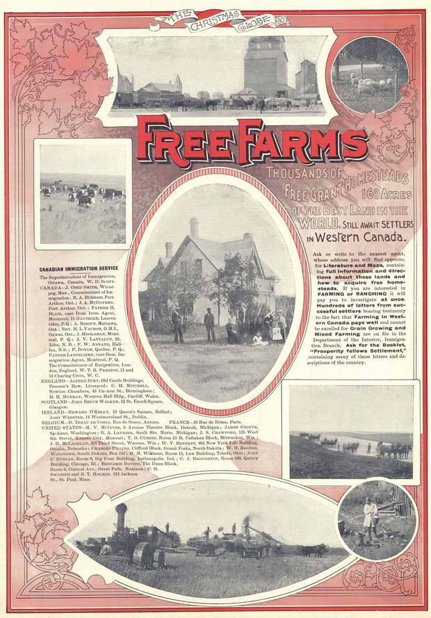 1903: 'Thousands of free grant homesteads, 160 acres of the best land in the world, still awaits settlers in Western Canada,' reads an advertisement in The Globe's Christmas magazine.