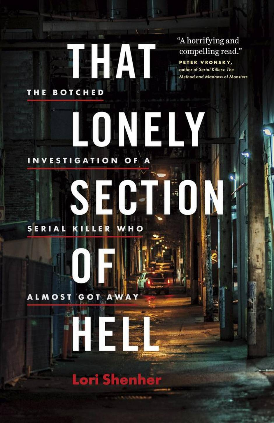 That Lonely Section of Hell: The botched investigation of a