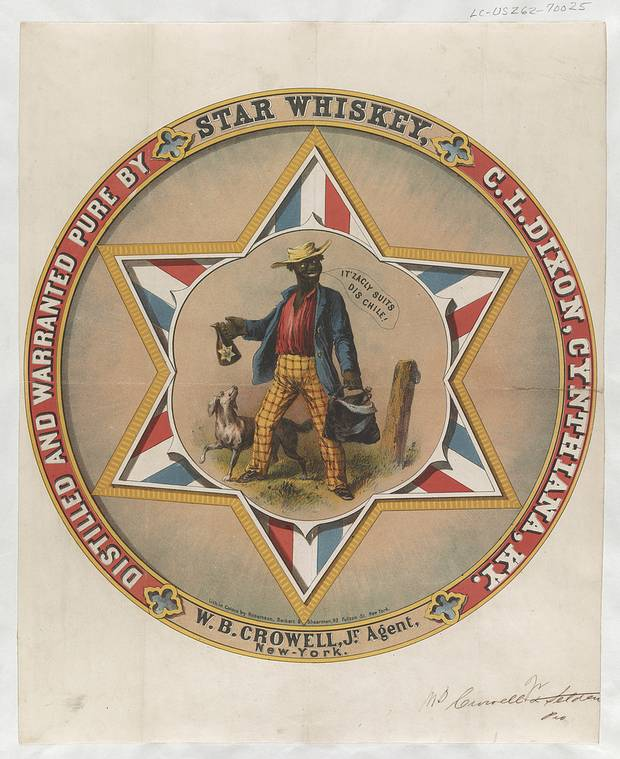 Whisky's racist advertising of the 1850s exploited the tropes of minstrelsy that portrayed black people as lazy, simple-minded buffoons.