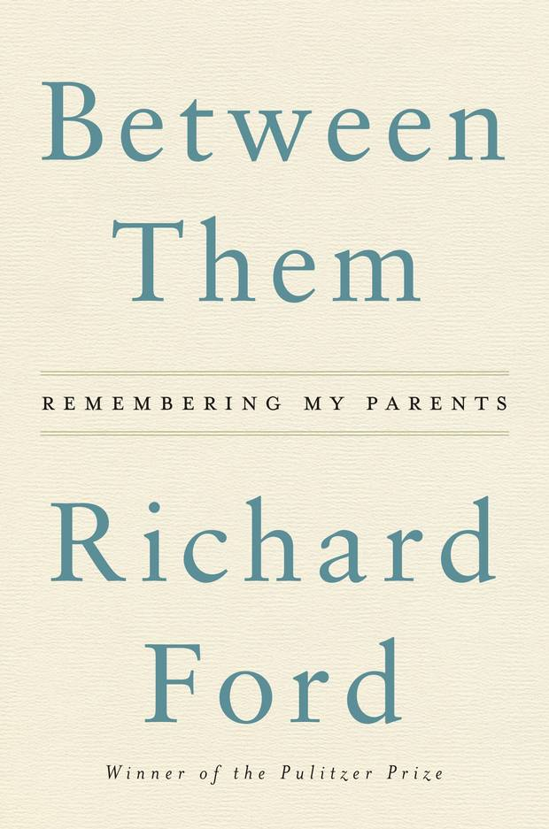 The globe 100 these are the best books of 2017 the globe and mail between them remembering my parents by richard ford harpercollins a collection of two essays on family written 30 years apart the first focused more fandeluxe Choice Image