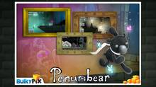 "Penumbear, from Bullypix, is a portmanteau of ""penumbra"" (the area along the edge of a shadow) and ""bear"" (the protagonist). (Bullypix)"
