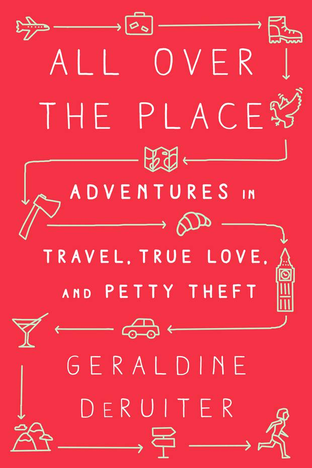 Geraldine DeRuiter's book All Over the Place talks about that time she ran off to Italy, fell ill and went on a journey she'll never forget.
