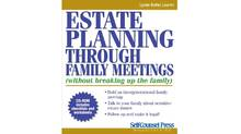 Estate Planning through Family Meetings . Lynne Butler