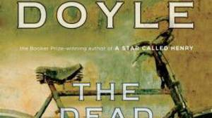 The Dead Republic, by Roddy Doyle, Knopf Canada, 329 pages, $32
