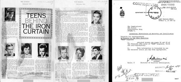 The February, 1963, issue of TEEN magazine had a feature called 'Teens Behind the Iron Curtain.' It profiles eight teenagers in Poland, Hungary and Yugoslavia, listing their home addresses and inviting Western teenagers to become pen pals with them. Colonel H.T. Fosbery, Canada's director of military intelligence, forwarded the magazine pages to the RCMP commissioner in Ottawa for 'whatever action you may deem appropriate.'
