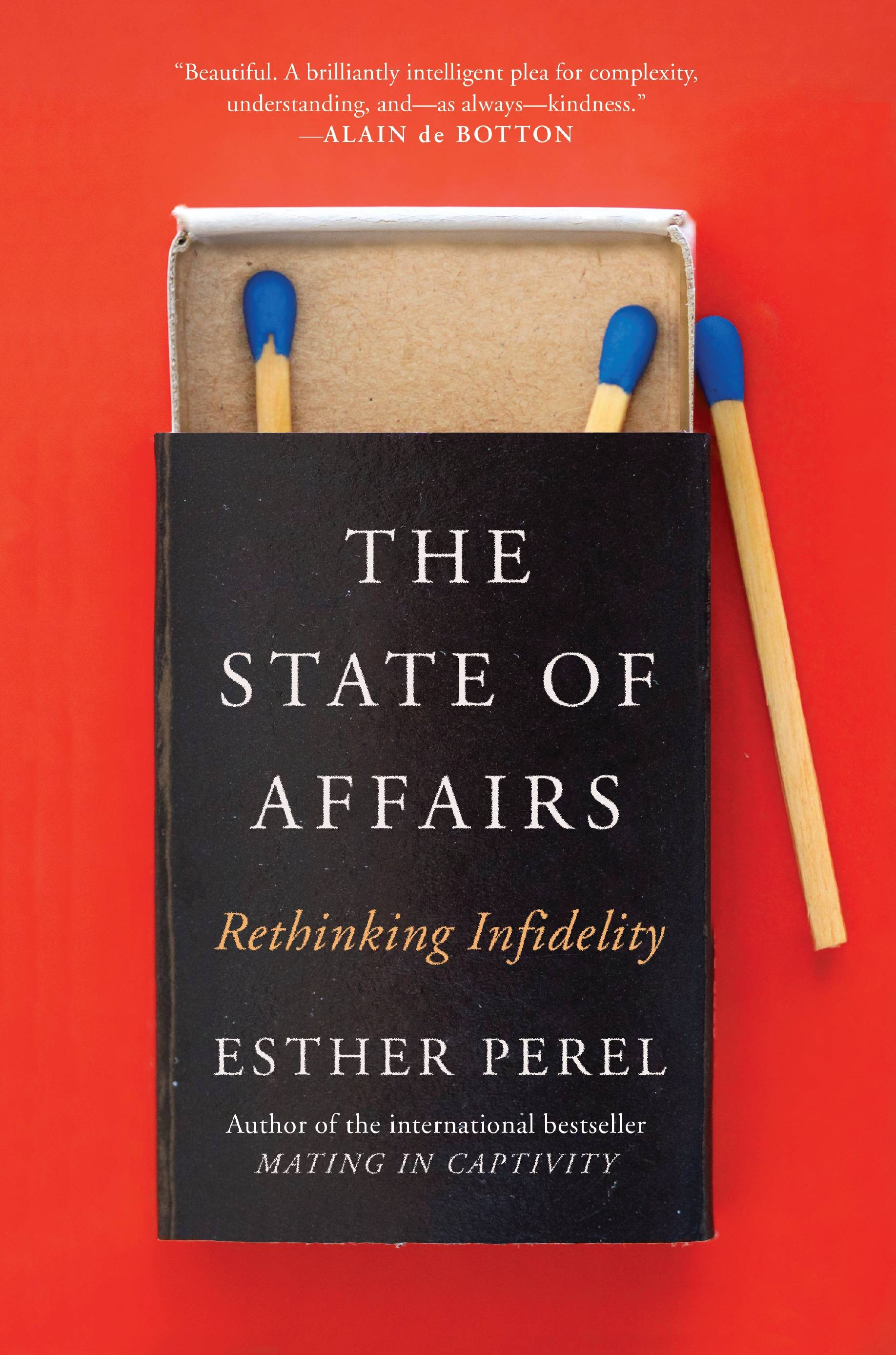 Therapist Esther Perel on how an affair can break – or remake – a